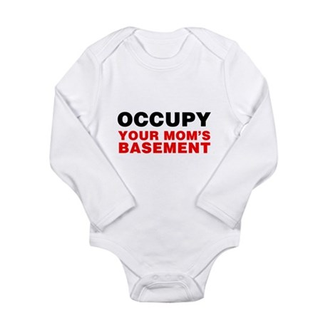 Occupy Your Mom's Basement Long Sleeve Infant Body