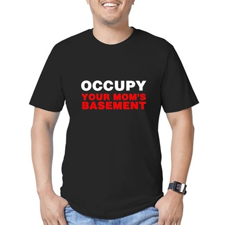 Occupy Your Mom's Basement Mens Fitted Dark T-Shirt
