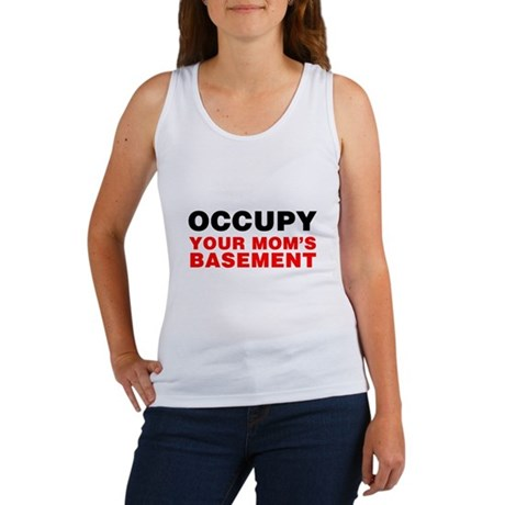 Occupy Your Mom's Basement Womens Tank Top