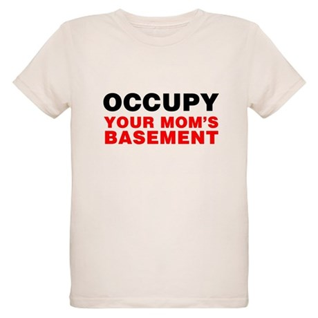 Occupy Your Mom's Basement Organic Kids T-Shirt