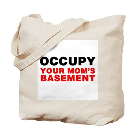 Occupy Your Mom's Basement Tote Bag