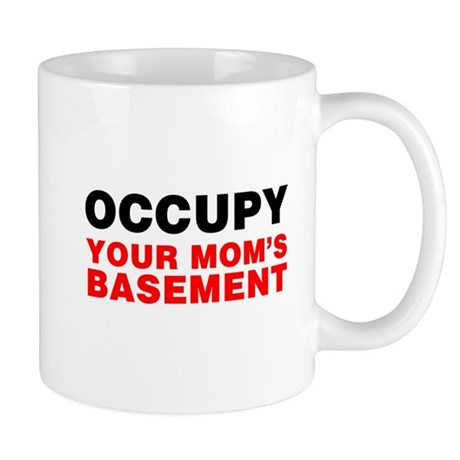 Occupy Your Mom's Basement Mug