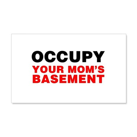 Occupy Your Mom's Basement 22x14 Wall Peel
