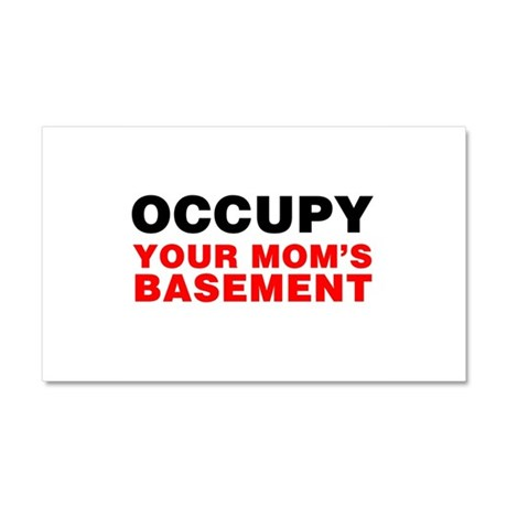 Occupy Your Mom's Basement Car Magnet 20 x 12