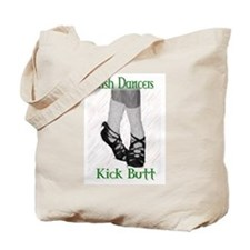 Irish Dancers Kick Butt Tote Bag