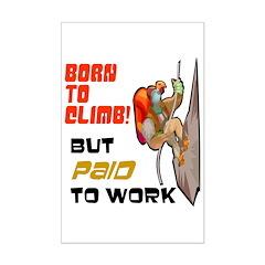 Born to Climb! Mini Poster Print