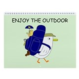 Enjoy the Outdoor Wall Calendar