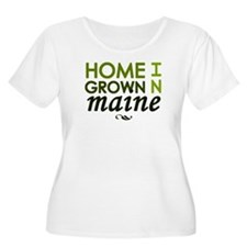 'Home Grown In Maine' T-Shirt
