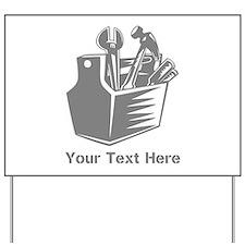 Tool box. Custom Text. Yard Sign