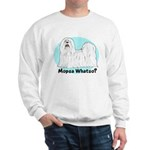Mopsa Whatso? Sweatshirt