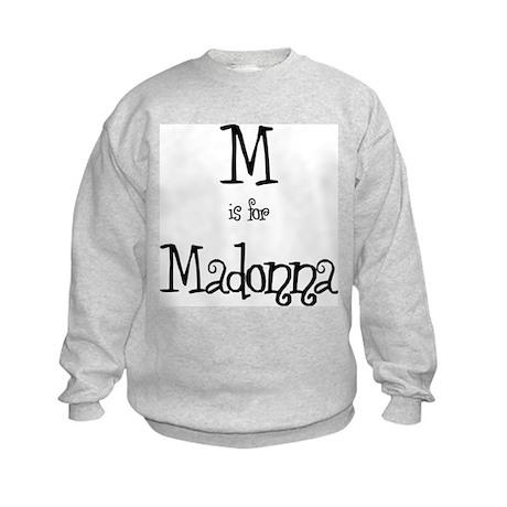 M Is For Madonna Kids Sweatshirt