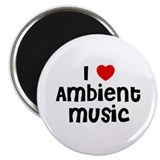 I * Ambient Music Magnet