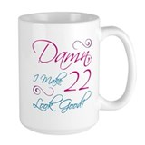 22nd Birthday Humor Mug