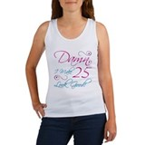 25th Birthday Humor Women's Tank Top