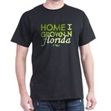 'Home Grown In Florida' T-Shirt