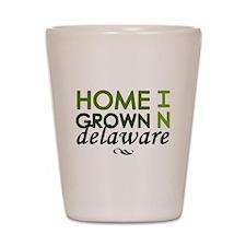 'Home Grown In Delaware' Shot Glass