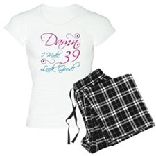 39th Birthday Humor Pajamas