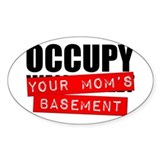 Occupy Your Mom's Basement Oval Decal