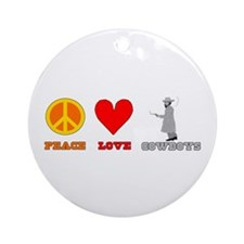 Peace Love Cowboys Ornament (Round)