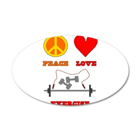 Peace Love Exercise 38.5 x 24.5 Oval Wall Peel