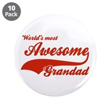 "World's Most Awesome Grand dad 3.5"" Button (10 pac"