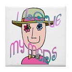 I Love My Meds Tile Coaster
