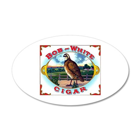 Bob White Cigar Label 22x14 Oval Wall Peel