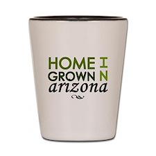 'Home Grown In Arizona' Shot Glass