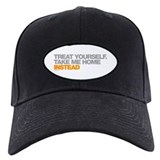 Treat Yourself, Take Me Home Instead Baseball Hat