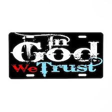 In God We Trust! Aluminum License Plate