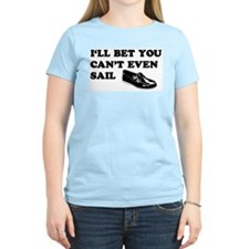 You Can't Even Sail Women's Pink T-Shirt