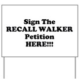 Recall Walker Petition Yard Sign