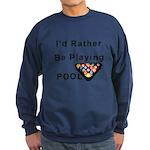 rather play pool Sweatshirt (dark)