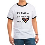 rather play pool Ringer T