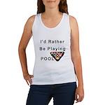rather play pool Women's Tank Top