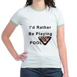 rather play pool Jr. Ringer T-Shirt