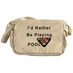 rather play pool Messenger Bag