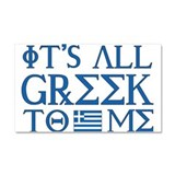 It's All Greek Car Magnet 20 x 12