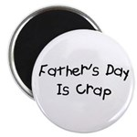 Father's Day Is Crap Magnet