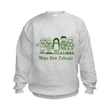 Make New Friends (green) Sweatshirt