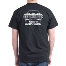 How I Roll - 'Cuda T-Shirt