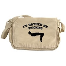 I'd rather be tricking Messenger Bag