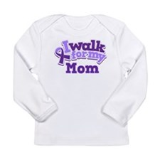 Alzheimers Walk For Mom Long Sleeve Infant T-Shirt
