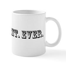 Best Client Ever Trophy Mug
