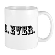 Best Dad Ever Trophy Coffee Mug