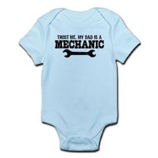 Trust Me My Dad Is A Mechanic Infant Bodysuit