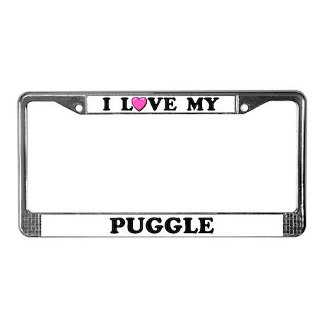 I Love My Puggle License Plate Frame
