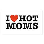I Love Hot Moms Rectangle Sticker