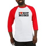 I Love Hot Moms Baseball Jersey