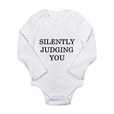Silently Judging You Long Sleeve Infant Bodysuit